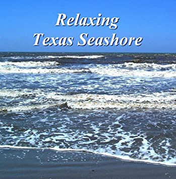 Tim Anderson Relaxing Texas Seashore Amazon Com Music