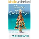 Dancing by the Christmas Lights: (Carlisle Bay Book 2)