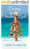 Dancing by the Christmas Lights: (Carlisle Bay Book 2)