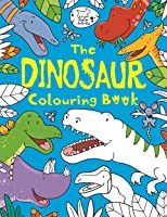 The Dinosaur Colouring Book (Buster