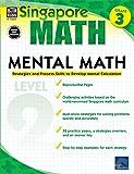 Mental Math, Grade 3: Strategies and Process Skills to Develop Mental Calculation (Singapore Math)