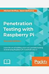 Penetration Testing with Raspberry Pi - Second Edition Kindle Edition