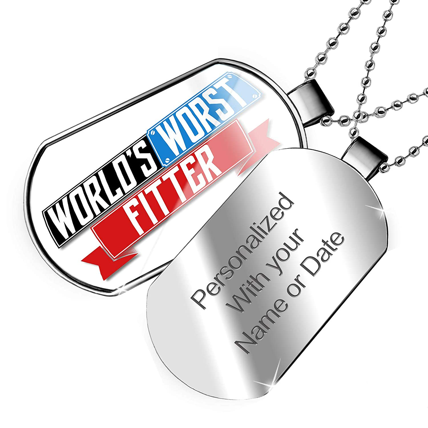 NEONBLOND Personalized Name Engraved Funny Worlds Worst Fitter Dogtag Necklace