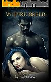 Vampire Breed (Book Four) (Kiera Hudson Series One 4)