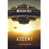 Ascent (The Invasion Chronicles—Book Three): A Science Fiction Thriller