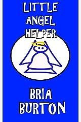 Little Angel Helper Kindle Edition