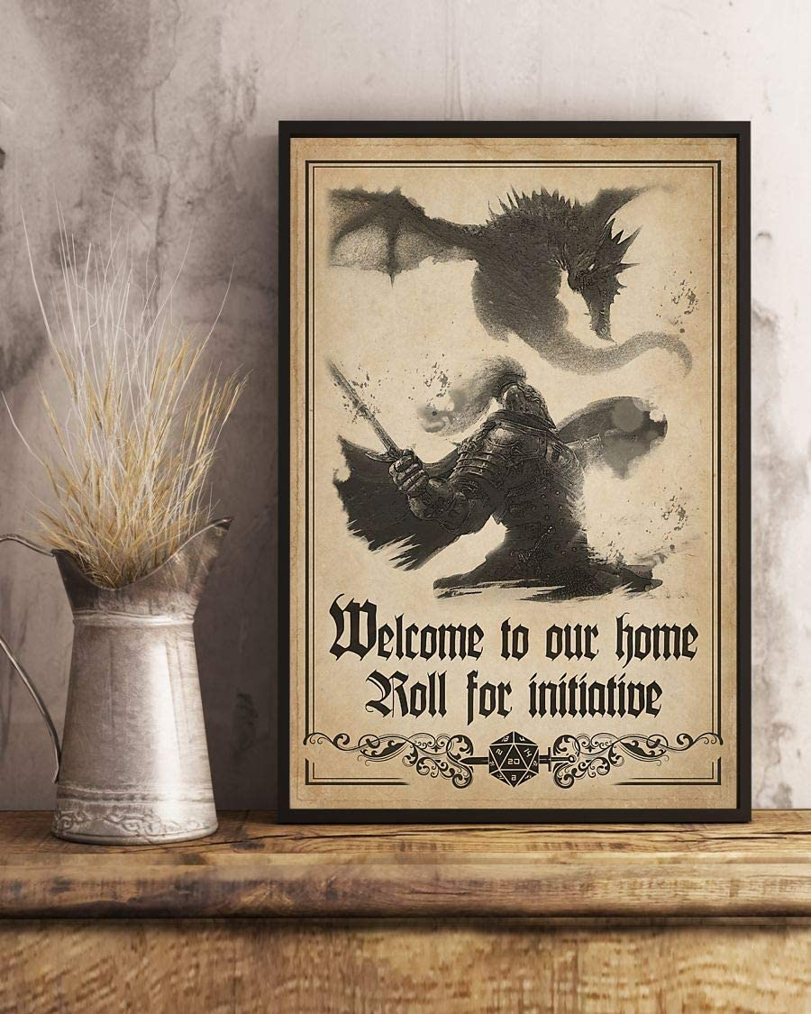 HolyShirts Welcome to Our Home roll for Initiative Dungeons and Dragons d&d Game Poster (16 inches x 24 inches)