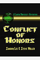 Conflict of Honors (Liaden Universe Book 8) Kindle Edition