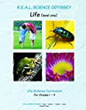 R.E.A.L. Science Odyssey- Life (level one) (R.E.A.L. Science -Read, Explore, Absorb & Learn Science)