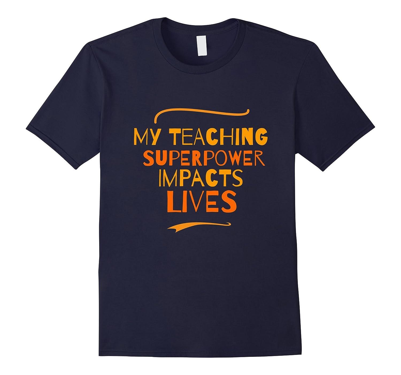 Teacher SuperPower TShirt