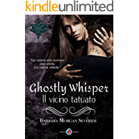 "Ghostly Whisper ""Il vicino tatuato"""