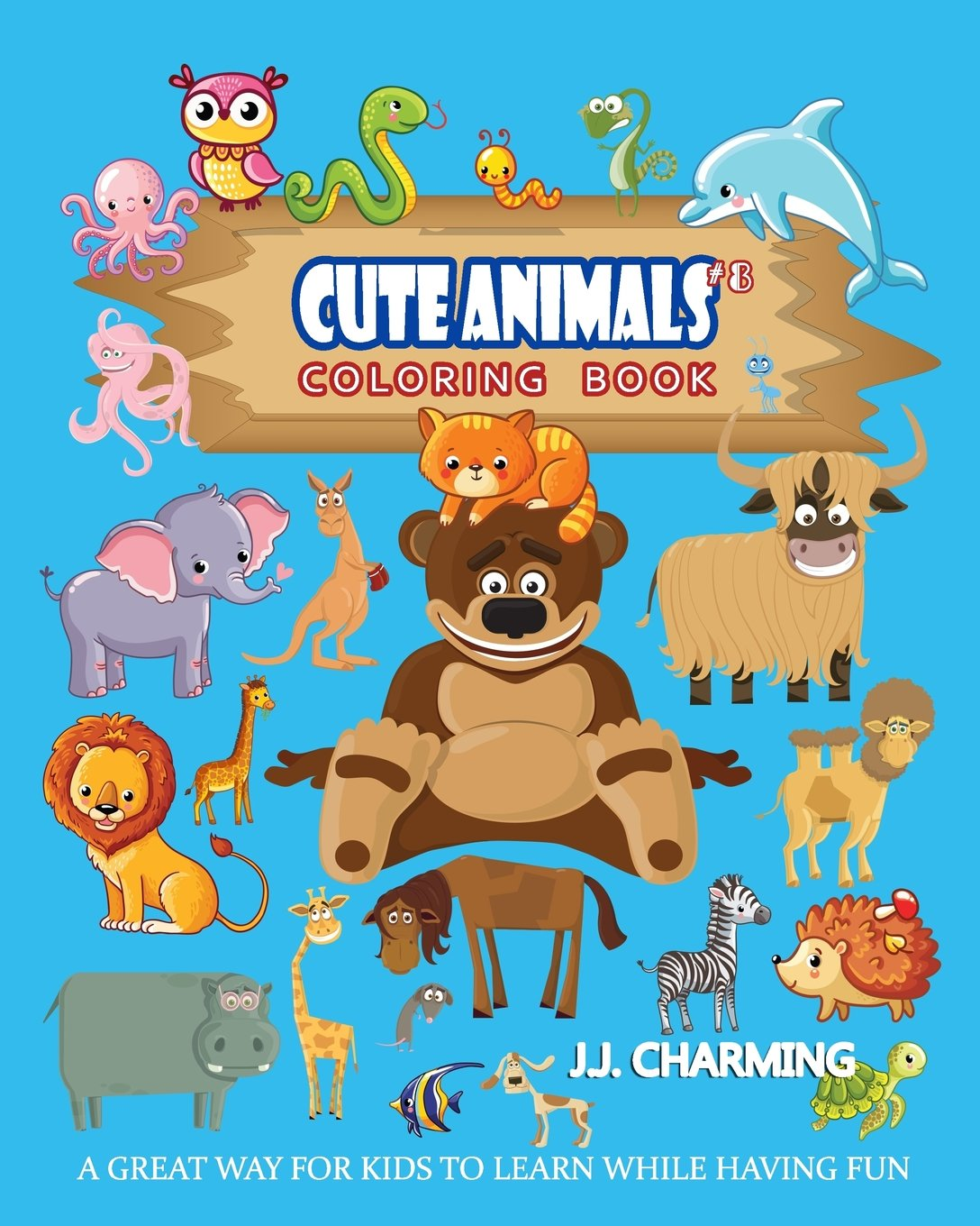 Cute Animals Coloring Book Vol.8: The Coloring Book for Beginner ...