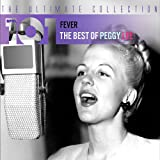 101 Fever: The Best of Peggy Lee