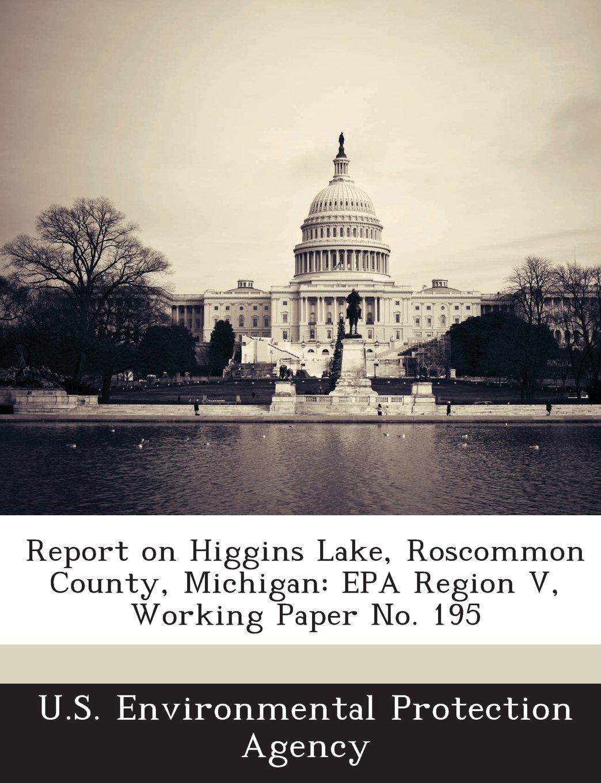 Report on Higgins Lake, Roscommon County, Michigan: EPA Region V, Working Paper No. 195 PDF