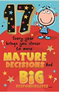 funny a year closer to mature decisions and17 17th birthday greeting card