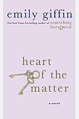 Heart of the Matter: A Novel Kindle Edition