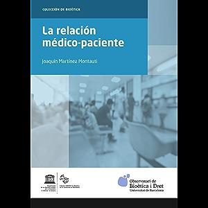 Relación médico-paciente, La (ebook) (Spanish Edition)