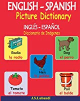 ENGLISH – SPANISH Picture Dictionary (INGLÉS -