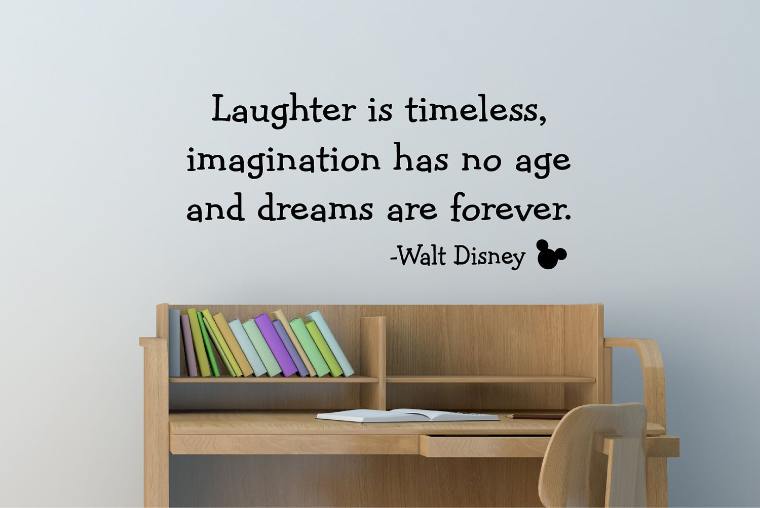 Laughter is timeless imagination has no age and dreams are laughter is timeless imagination has no age and dreams are forever mickey mouse walt disney family quote inspirational words vinyl wall art amipublicfo Image collections
