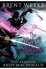 The Way of Shadows: The Graphic Novel (Night Angel Book 1) Kindle Edition