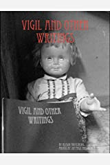 Vigil and Other Writings Paperback