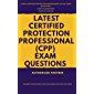 Certified Protection Professional Exam Questions (ASIS-CPP) (English Edition)