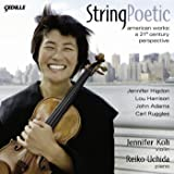String Poetic: American Works - A 21st Century Perspective