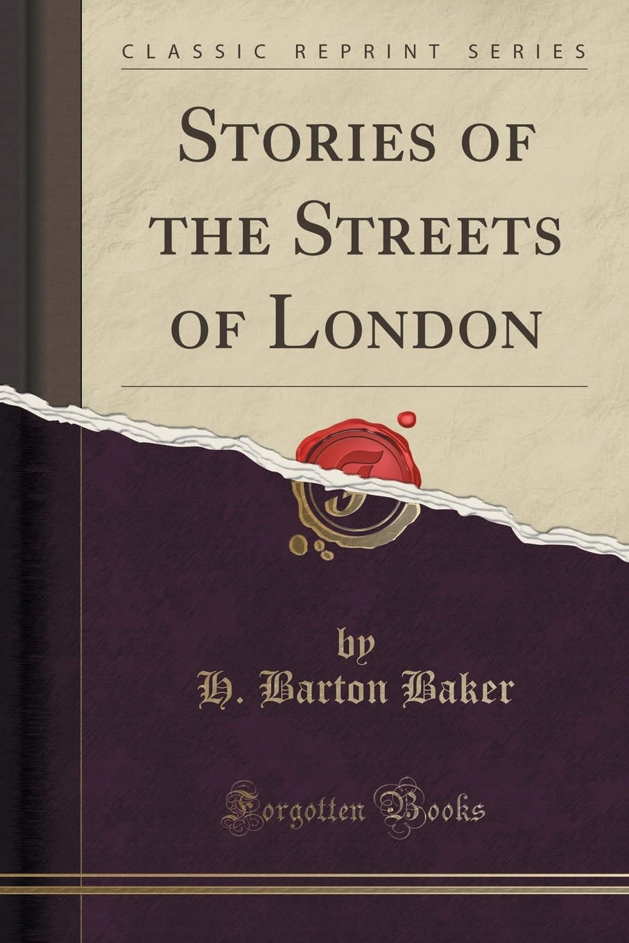 Read Online Stories of the Streets of London (Classic Reprint) pdf