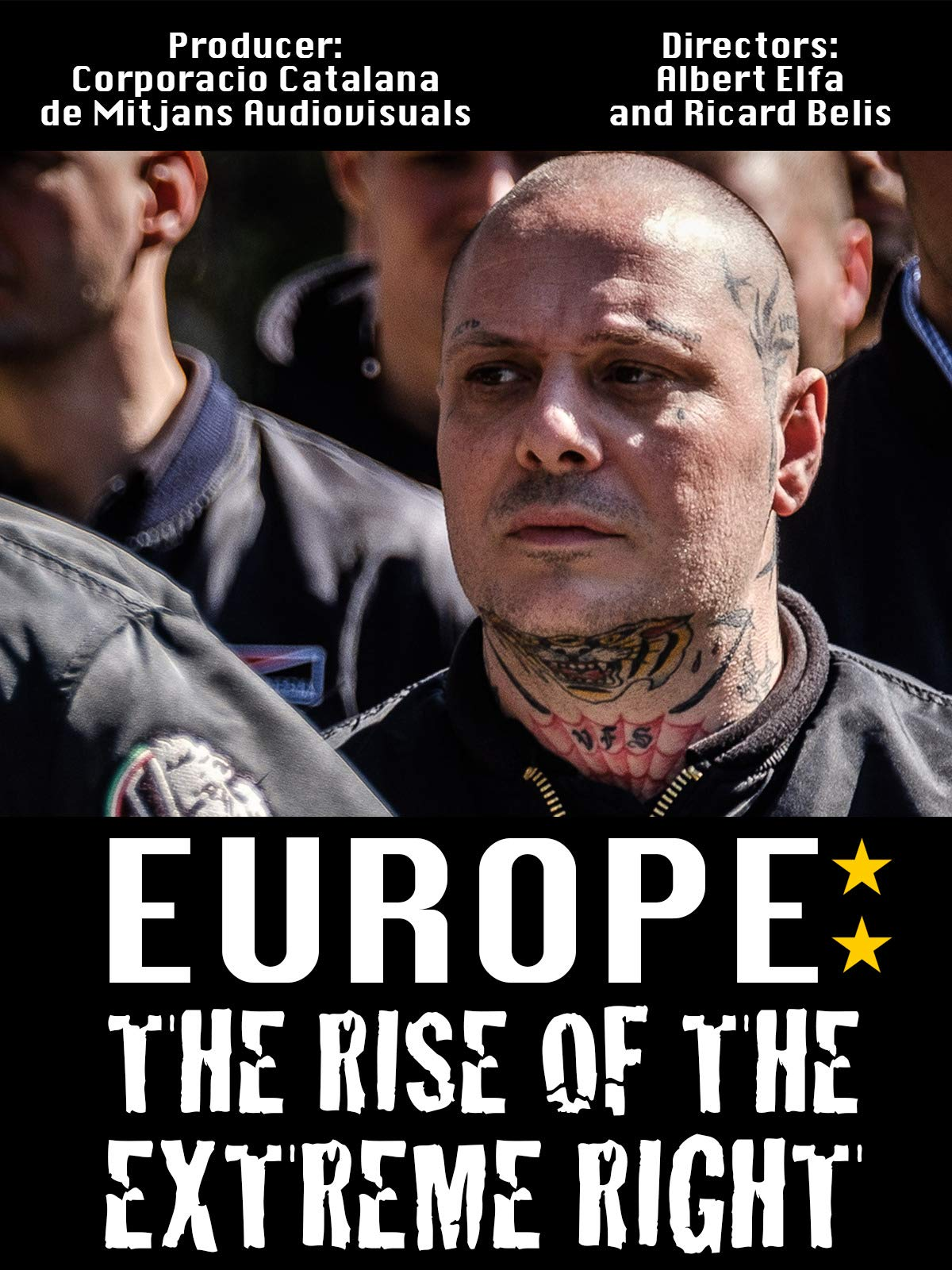 Europe: The Rise of the Extreme Right on Amazon Prime Video UK
