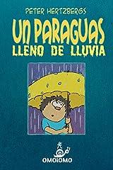 Un Paraguas Lleno de Lluvia (Spanish Edition) Paperback