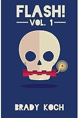 Flash! Vol. 1 Kindle Edition