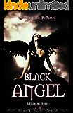 Black Angel Il Figlio dei Demoni (Le Rose del Male Vol. 1)