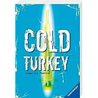 Cold Turkey: Die Drogenkarriere des Andreas B. (Ravensburger Taschenbücher)