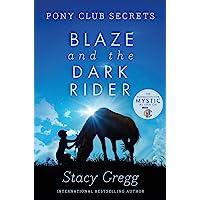 Blaze and the Dark Rider: Book 2