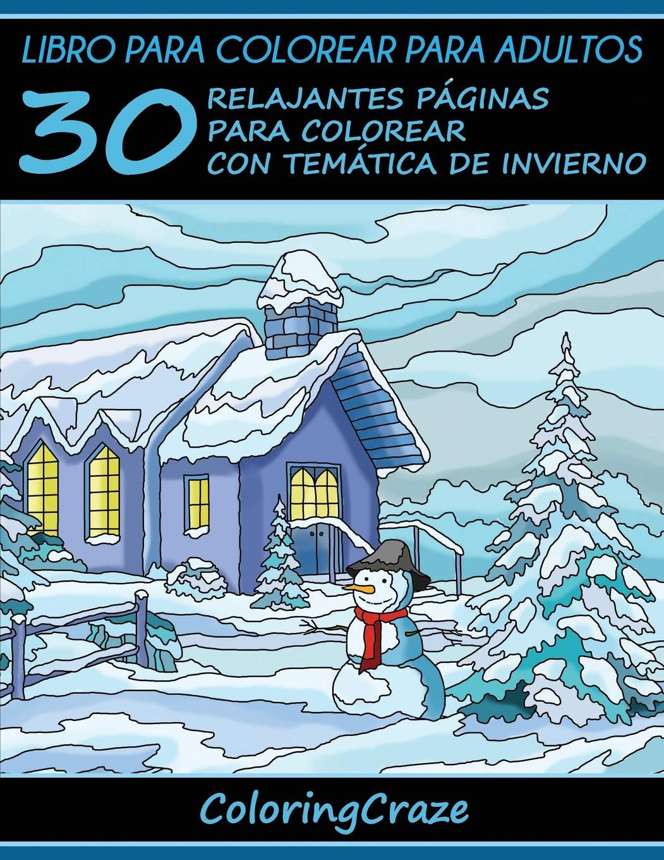 Libro para colorear para adultos: 30 Relajantes Páginas para ...