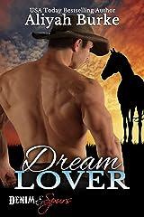 Dream Lover (Denim & Spurs Book 2) Kindle Edition
