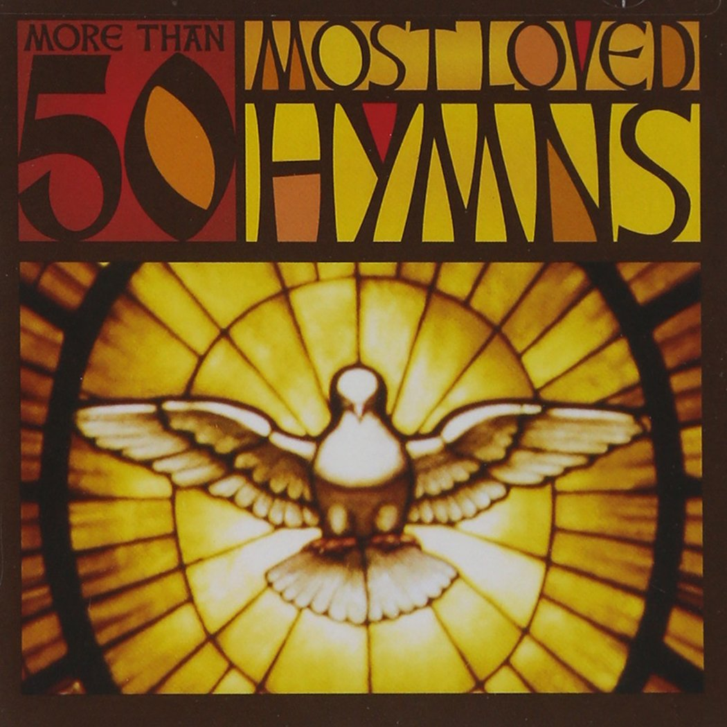 More Than 50 Most Loved Hymns by Capitol