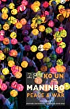 Maninbo: Peace and War