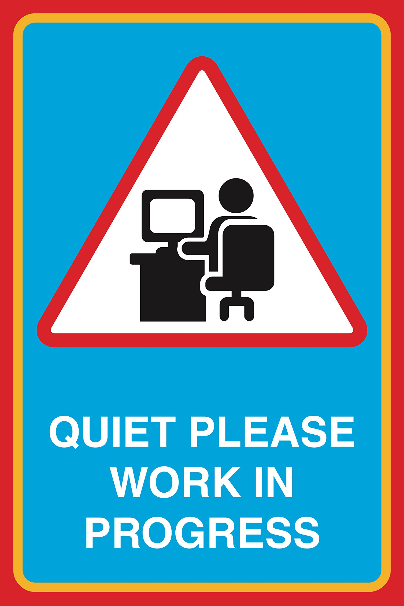 Quiet Please Work In Progress Print Picture Large Notice School Office Business Sign - Single Sign, 12x18