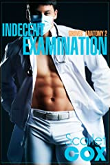 Indecent Examination (Groves' Anatomy Book 2) Kindle Edition