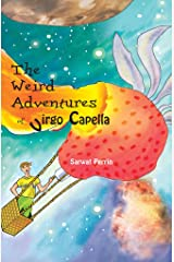 The Weird Adventures of Virgo Capella Kindle Edition