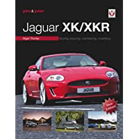 You & Your Jaguar XK/XKR: Buying, Enjoying, Maintaining, Modifying - New Edition