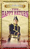 The Happy Return (A Horatio Hornblower Tale of the Sea)