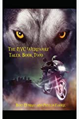The NYC Werewolf: Tales, Book Two Paperback