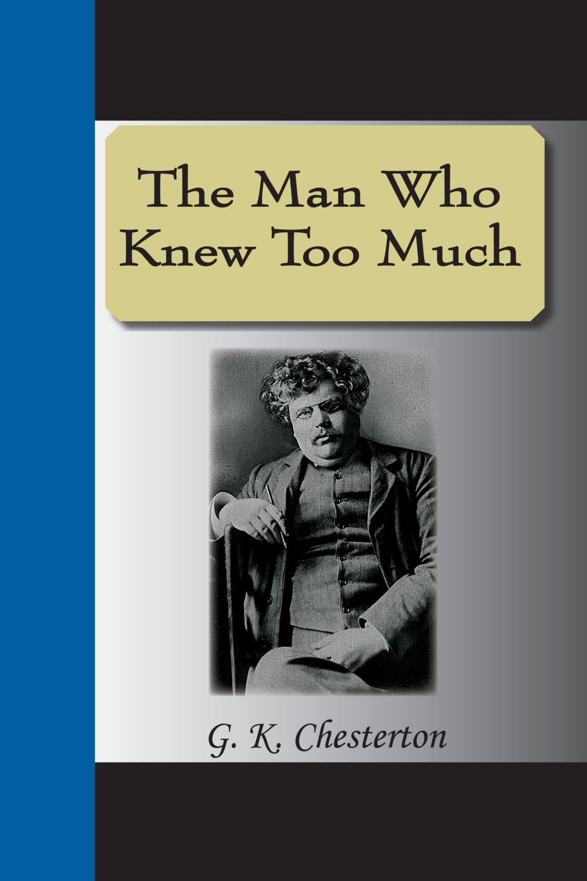 Download The Man Who Knew Too Much ebook