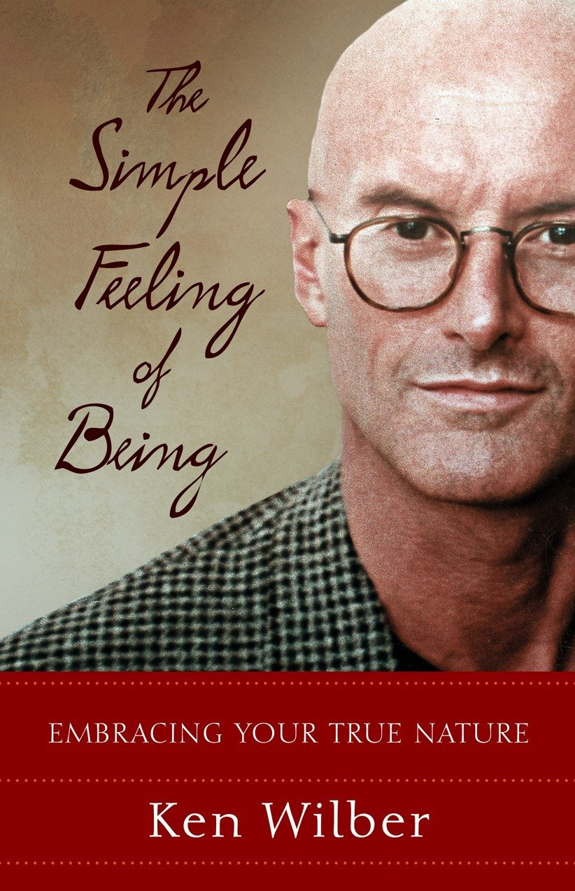 Read Online The Simple Feeling of Being: Embracing Your True Nature pdf epub