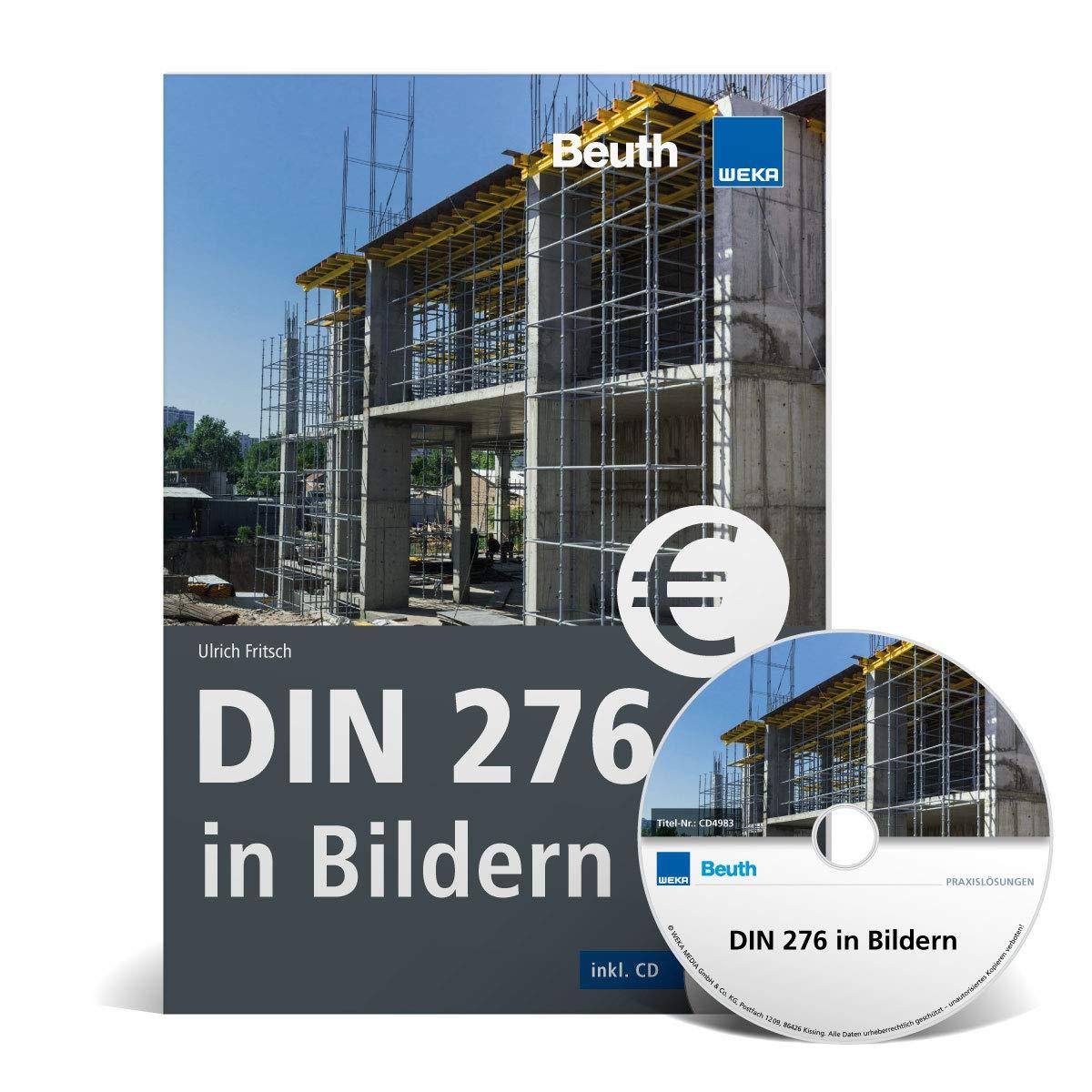 Die besten Bücher für Architekten: DIN 276 in Bildern: Kosten - Struktur - Ermittlung