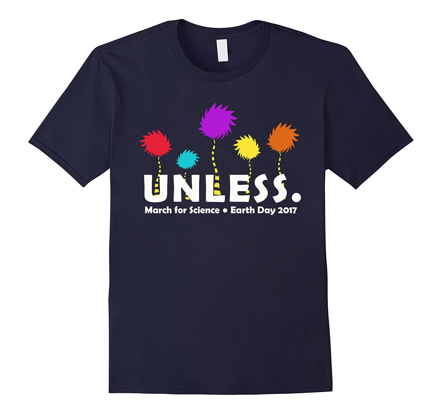 Unless Someone Like You Cares March for Science T-shirt-Vaci