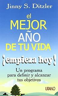 El Mejor Ano de Tu Vida Empieza Hoy (Spanish Edition)