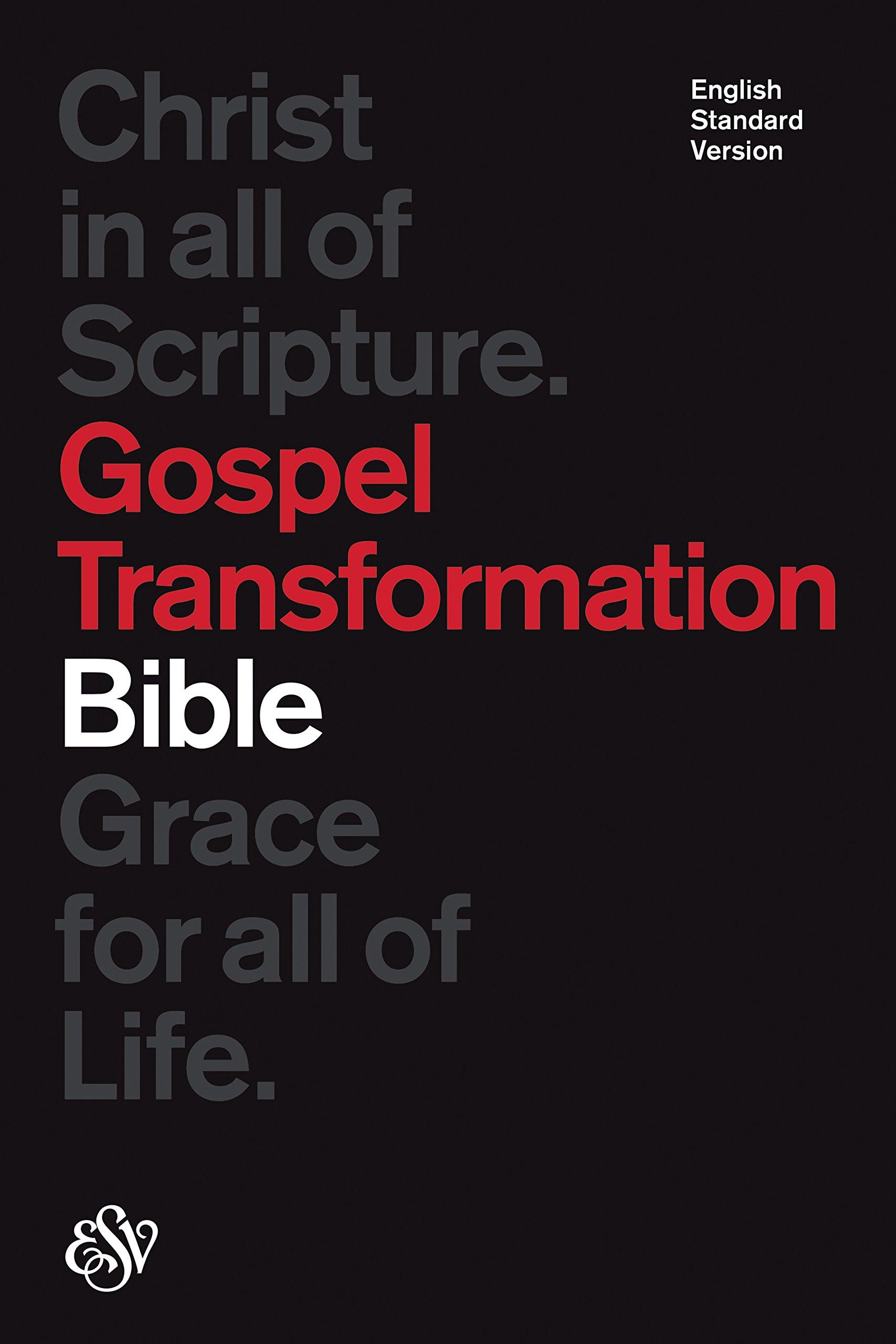 ESV Gospel Transformation Bible (Black): ESV Bibles by Crossway:  9781433538674: Amazon.com: Books